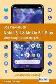 Das Praxisbuch Nokia 5.1 & Nokia 5.1 Plus - Anleitung für Einsteiger