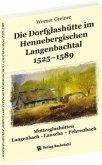 Die Dorfglashütte im Hennebergischen Langenbachtal 1525-1589
