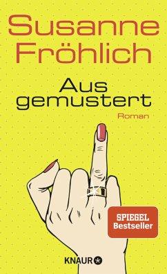 Ausgemustert - Fröhlich, Susanne