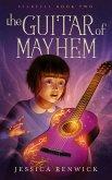 The Guitar of Mayhem (eBook, ePUB)