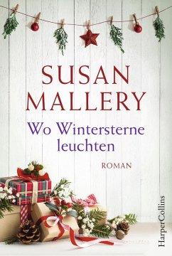 Wo Wintersterne leuchten (eBook, ePUB) - Mallery, Susan