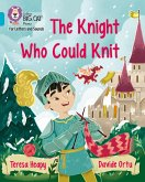 The Knight Who Could Knit