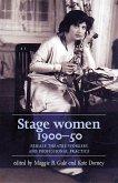 Stage women, 1900-50 (eBook, ePUB)