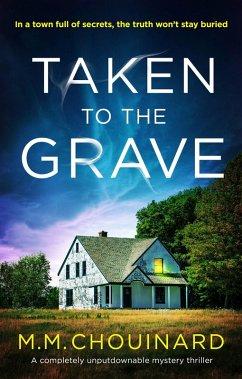 Taken to the Grave (eBook, ePUB)