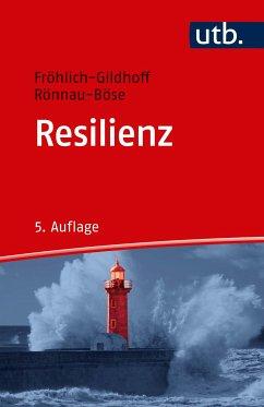 Resilienz (eBook, ePUB) - Rönnau-Böse, Maike; Fröhlich-Gildhoff, Klaus