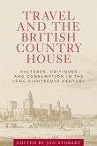 Travel and the British country house (eBook, ePUB)
