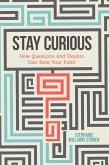 Stay Curious (eBook, ePUB)