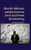 South African performance and archives of memory (eBook, ePUB)