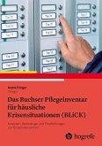 Das Buchser Pflegeinventar für häusliche Krisensituationen (BLiCK) (eBook, PDF)