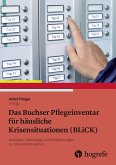 Das Buchser Pflegeinventar für häusliche Krisensituationen (BLiCK) (eBook, ePUB)
