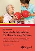 Sensorische Modulation für Menschen mit Demenz (eBook, PDF)