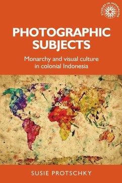 Photographic subjects (eBook, ePUB) - Protschky, Susie