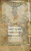 Between earth and heaven (eBook, ePUB)