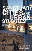 Sanctuary cities and urban struggles (eBook, ePUB)