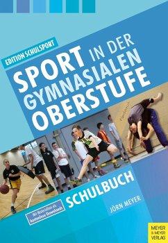Sport in der gymnasialen Oberstufe - Meyer, Jörn