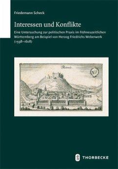 Interessen und Konflikte - Scheck, Friedemann