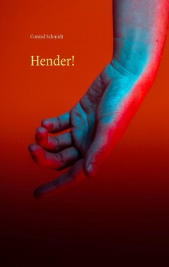 Hender! - Schmidt, Conrad