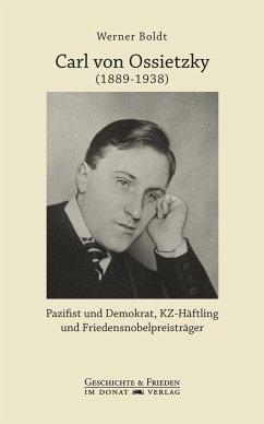 Carl von Ossietzky (1889-1938) - Boldt, Werner