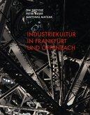 Industriekultur in Frankfurt und Offenbach