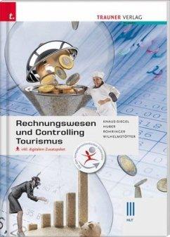 Rechnungswesen und Controlling Tourismus III HLT inkl. digitalem Zusatzpaket