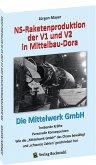 NS-Raketenproduktion der V1 und V2 in Mittelbau-Dora