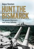 Hunt the Bismarck (eBook, PDF)