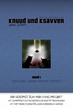 Die Geschichten von Knuud und Ksavver anno 2069 (eBook, ePUB) - Nuding, Jochen