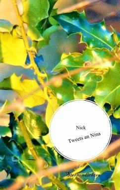 Tweets an Nina (eBook, ePUB) - Nick