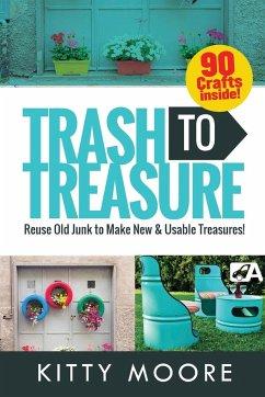 Trash To Treasure (3rd Edition)
