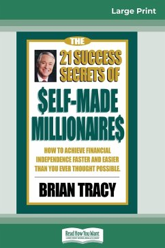 The 21 Success Secrets of Self-Made Millionaires - Tracy, Brian