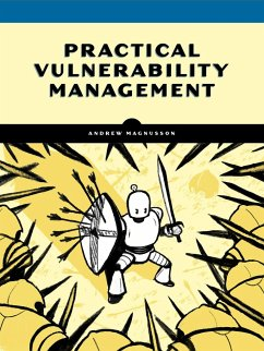 Practical Vulnerability Management - Magnusson, Andrew