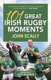 101 Great Irish Rugby Moments (eBook, ePUB)