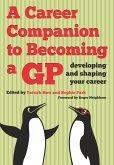A Career Companion to Becoming a GP (eBook, ePUB)