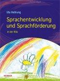 Sprachentwicklung und Sprachförderung in der Kita (eBook, ePUB)