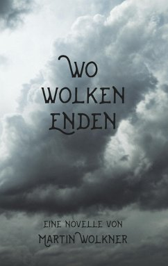 Wo Wolken enden (eBook, ePUB)