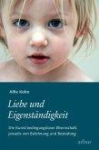 Liebe und Eigenständigkeit (eBook, ePUB)