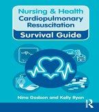 Nursing & Health Survival Guide: Cardiopulmonary Resuscitation (eBook, PDF)