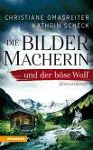 Die Bildermacherin und der böse Wolf (eBook, ePUB)