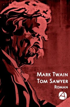 Tom Sawyer (eBook, ePUB) - Twain, Mark