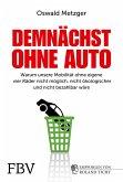 Demnächst ohne Auto (eBook, PDF)