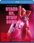 In The Club-Stand Up,Strip Down (Blu-Ray)