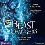 Beast Changers (1.) Im Bann Der Eiswölfe