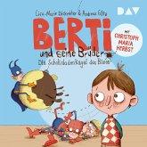 Die Schokoladenkugel des Bösen / Berti und seine Brüder Bd.1 (MP3-Download)