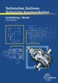 Fachbildung Metall, Arbeitsblätter / Technisches Zeichnen, Technische Kommunikation