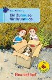 Ein Zuhause für Brunhilde / Silbenhilfe. Schulausgabe
