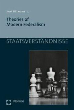Theories of Modern Federalism