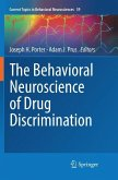 The Behavioral Neuroscience of Drug Discrimination