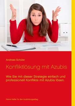 Konfliktlösung mit Azubis - Schüler, Andreas