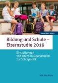 Bildung und Schule - Elternstudie 2019