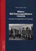 Hitlers NS-Führungsoffiziere 1944/45